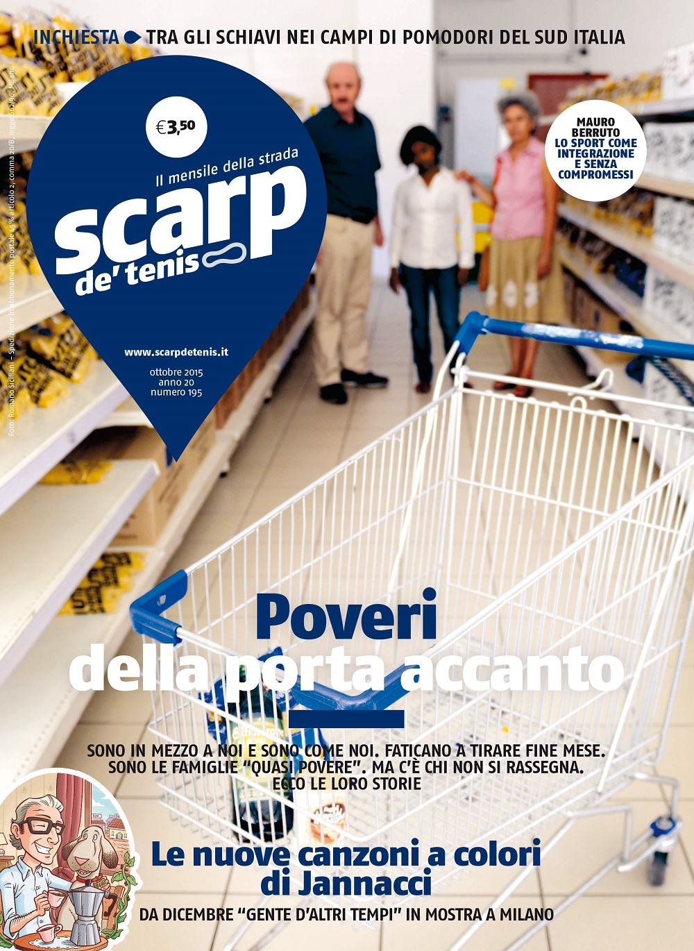 The latest edition of Scarp de' tenis